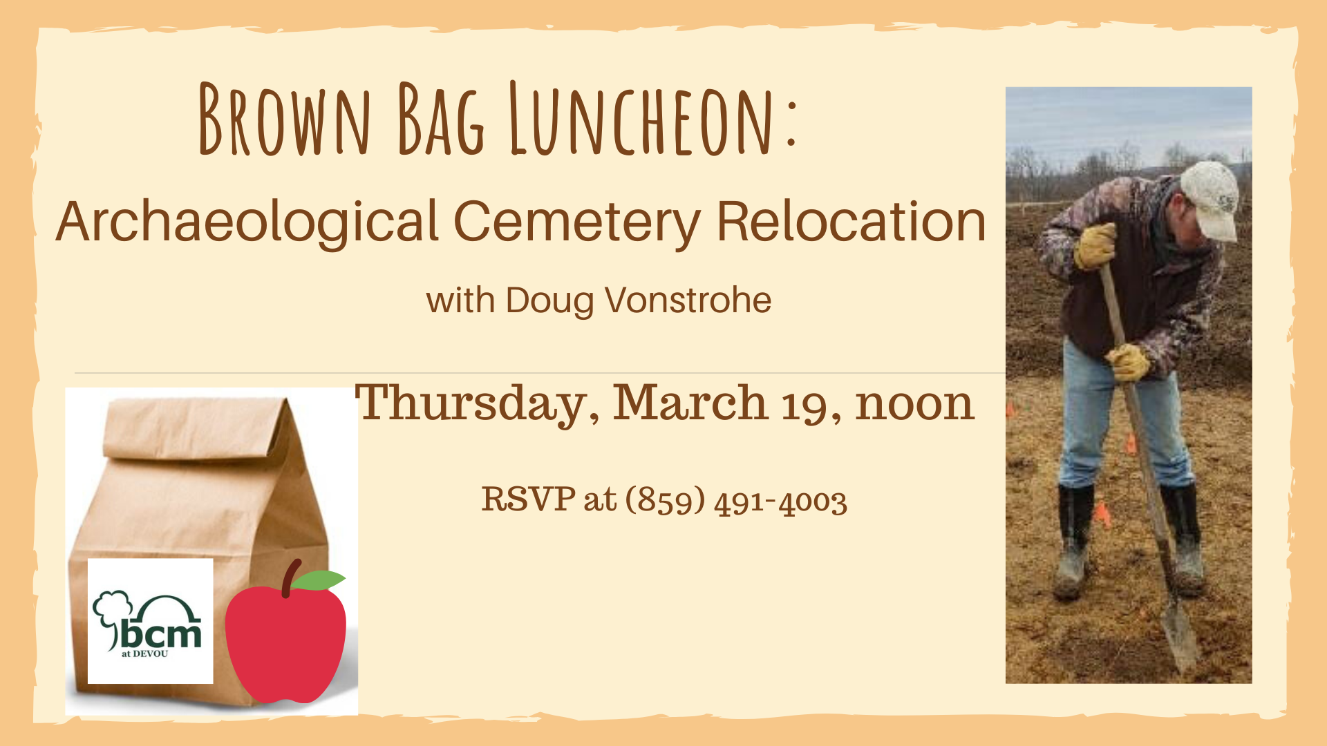 Brown Bag Luncheon Archaeological Cemetery Relocation 3