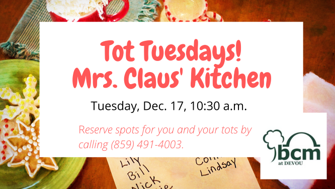 Tot Tuesdays Mrs. Claus Kitchen resized