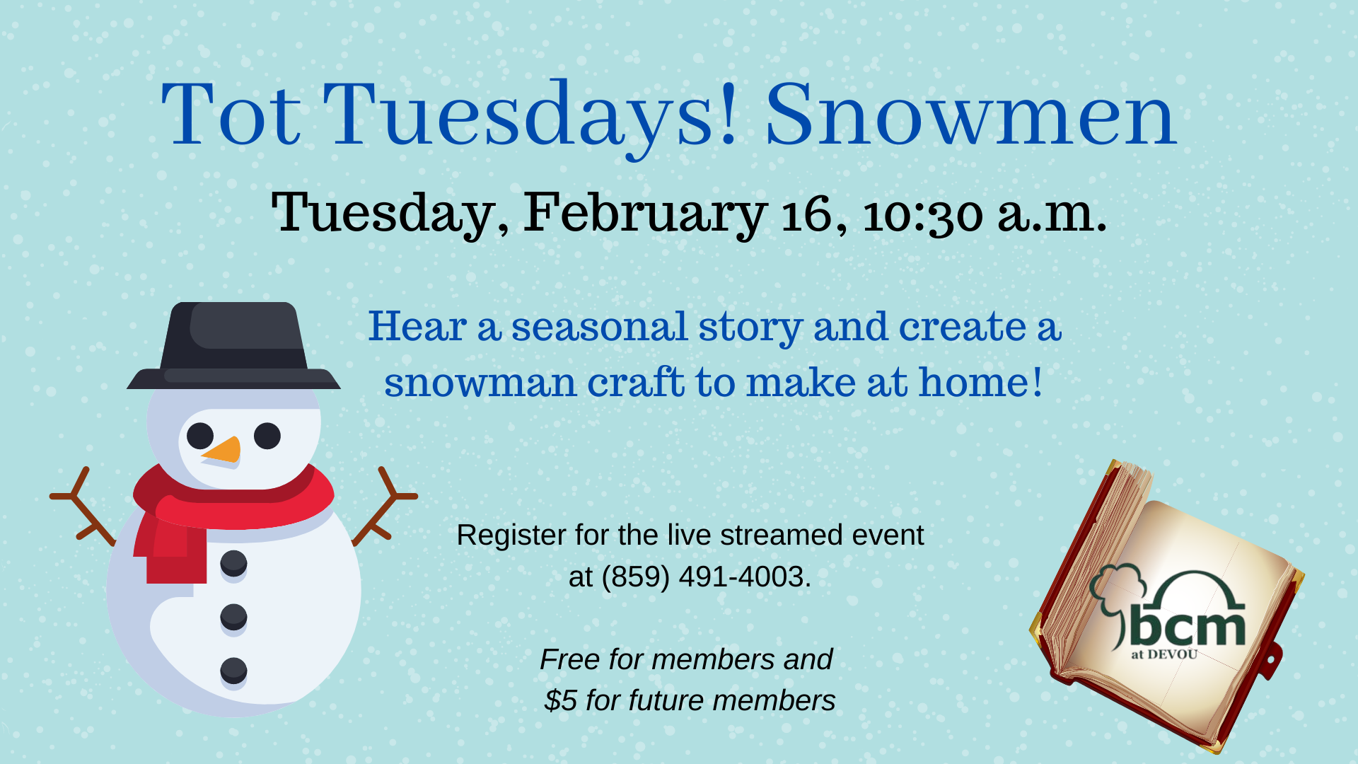Tot Tuesdays Snowmen